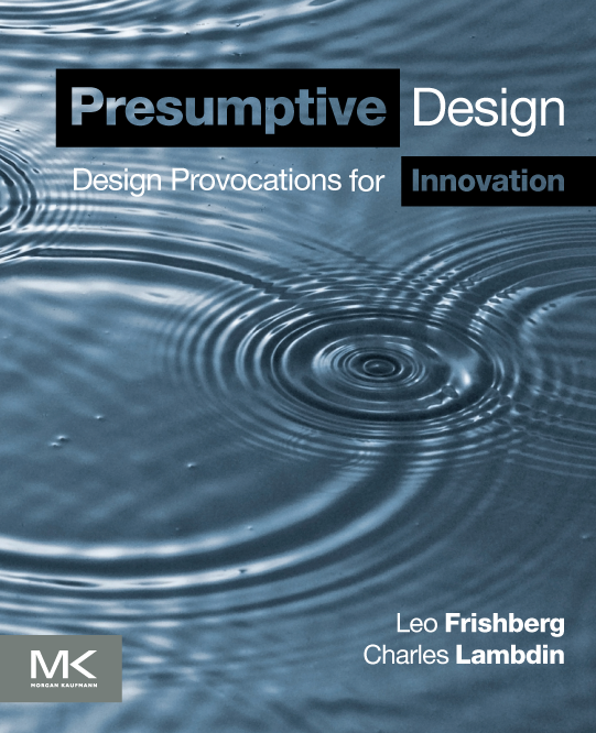 Image of front cover of book, Presumptive Design: Design Provocations for Innovation
